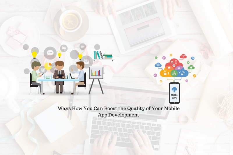 How To Ensure The Quality Of A Mobile Application? How To Go About It